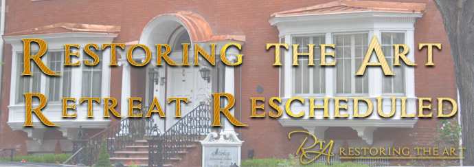 Restoring the Art Retreat Rescheduled…and More Starkey News